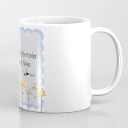 Spring saying quote Coffee Mug