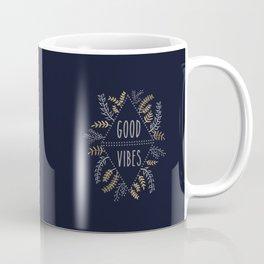 GOOD VIBES #2 Coffee Mug