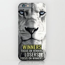 Winners Focus on Winning iPhone Case