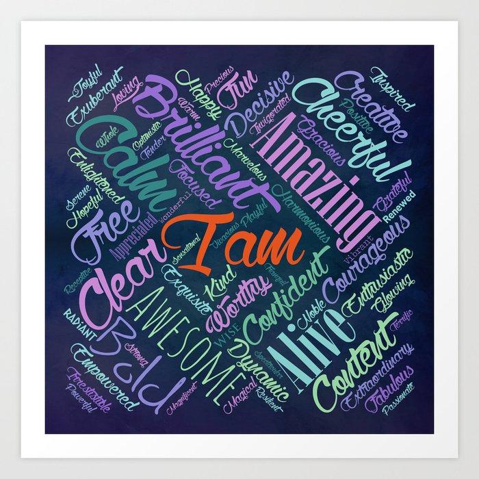 I am Affirmations Word Cloud Art Art Print by k9printart