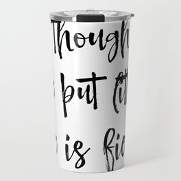 And though she be but little Quote Typography Travel Mug