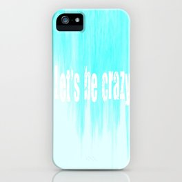 Ombre - Blue - I Want Crazy - Hunter Hayes iPhone Case