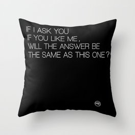 Just ask Throw Pillow