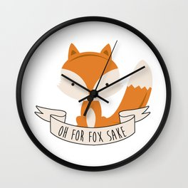 Oh for fox sake Wall Clock