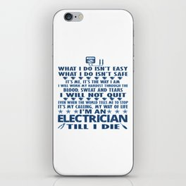 I'm an electrician till I die iPhone Skin