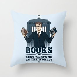 The Best Weapons in the World Throw Pillow