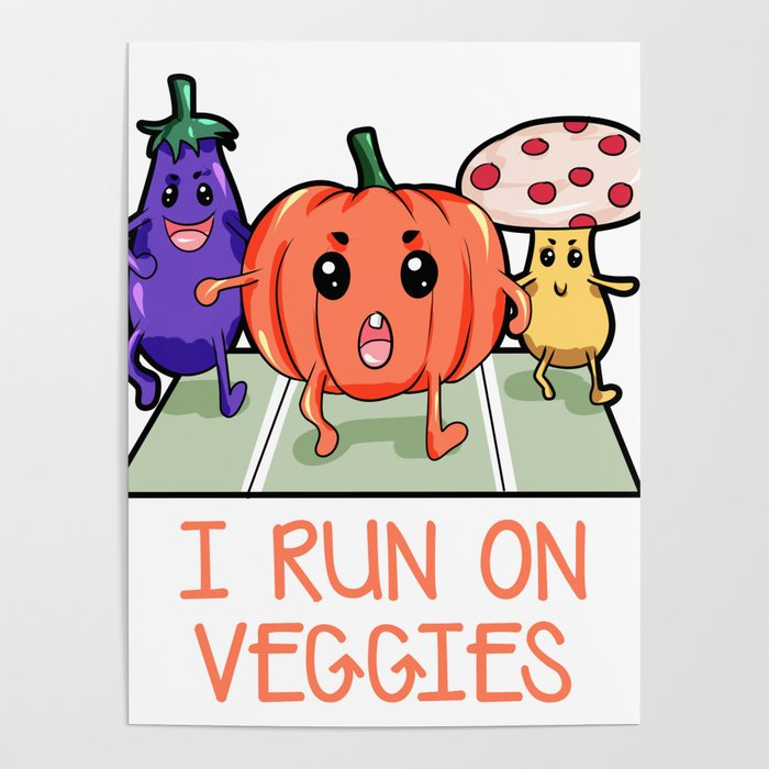 Runs On Veggies Vegan Vegetarian Gift Birthday Poster