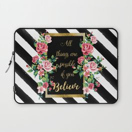"""Modern golden inspirational  quote, """"all things are possible if you believe"""" Laptop Sleeve"""