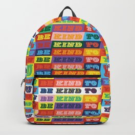 Be Kind To You Backpack