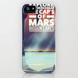Explore the Southern ice caps of Mars Hidden Lakes. iPhone Case