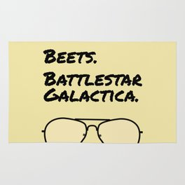 Bears. Beets. Battlestar Galactica. Rug