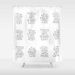 We must all face the choice Shower Curtain