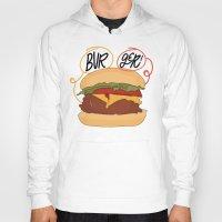burger Hoodies featuring Burger! by Chelsea Herrick