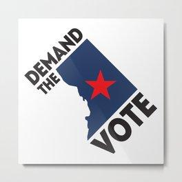 DC Demand the Vote Metal Print