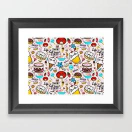 Life is short, eat dessert first. Framed Art Print