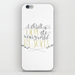 A Thrill of Hope iPhone Skin
