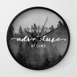 And So The Adventure Begins III Wall Clock