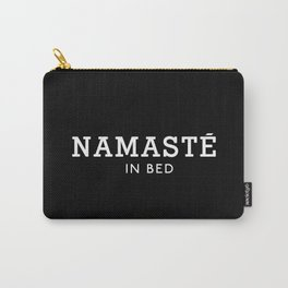 Namaste in Bed Carry-All Pouch
