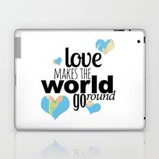Love Makes the World Go Round Laptop & iPad Skin