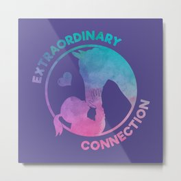 Extraordinary Connection - Funny Horse Quote Gift Metal Print