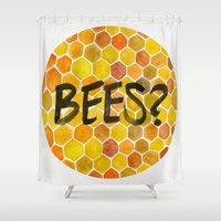 bees Shower Curtains featuring BEES? by Cat Coquillette