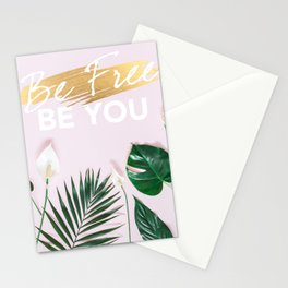 Be free Be you Stationery Cards