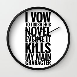 I Vow To Finish Wall Clock