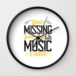 What's Missing From Pop Music Is Danger Wall Clock