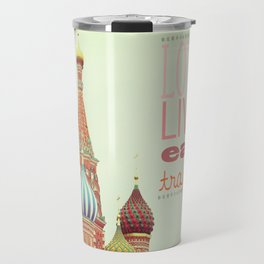 Love, Live, Eat, Travel Travel Mug