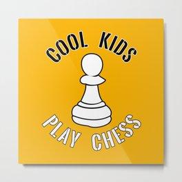 Cool Kids Play Chess Pawn Piece - Cool Chess Club Gift Metal Print