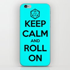 Keep Calm and Roll On iPhone & iPod Skin