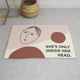 She's only inside her head Rug