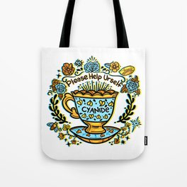 Poison of Choice: Cyanide TeaCup Tote Bag