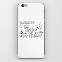 Life is a Garden iPhone Skin