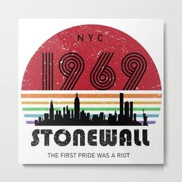 Pride-50th-Anniversary-Stonewall-1969-Was-A-Riot-LGBTQ Metal Print