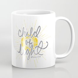 "EPHESIANS 5:8-10 ""CHILD OF LIGHT"" Coffee Mug"