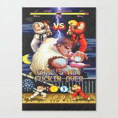 GAME'S NOT FUCKIN OVER! pt. 1 Canvas Print