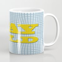 stay gold Mugs featuring Stay Gold by abominable