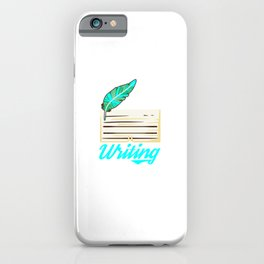 I Am Always Writing A Story In My Head Motive for a Writer iPhone Case
