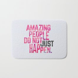 Amazing People Motivational Quote Bath Mat