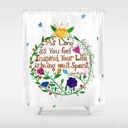 Live an Inspired Life Shower Curtain