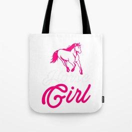 Horse Girl Horse Lover Horse Fan Farmer Horseman Design Tote Bag