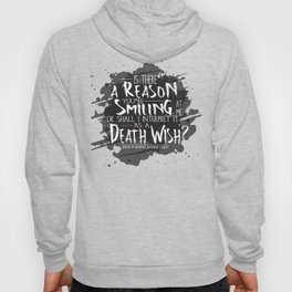 Death Wish quote Design Hoody