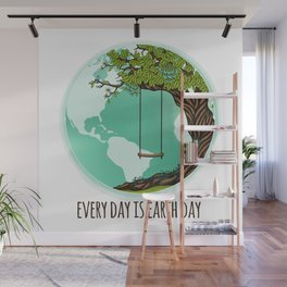 Every Day Is Earth Day - 03 Wall Mural