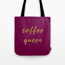 Coffee Queen-Bordeaux | Digital Art | Quotes Tote Bag