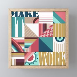 Make It Work Framed Mini Art Print