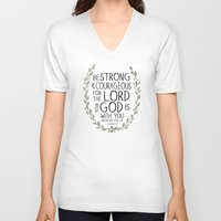 scripture V-neck T-shirts featuring Be Strong and Courageous - Joshua 1:9 Scripture Art by Susan Windsor