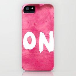 Don't (Magenta Version) iPhone Case