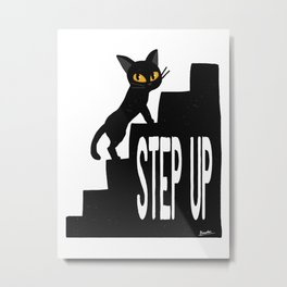 STEP UP Metal Print
