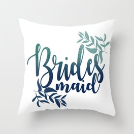 Brides Maid Throw Pillow